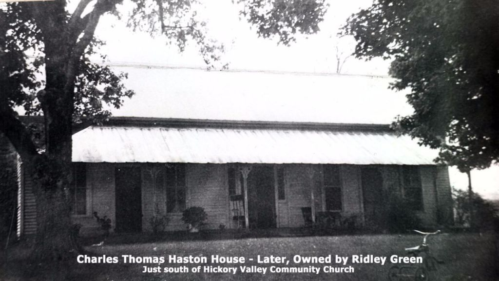C.T. Haston house, later owned by Ridley Green - south of Hickory Valley Community Church