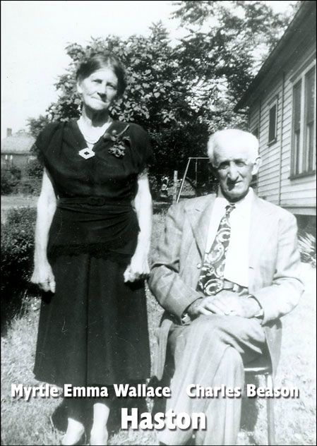 Charles Beason and Myrtle Emma Wallace Haston